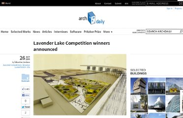 http://www.archdaily.com/38790/lavender-lake-competition-winners-announced/