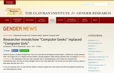 http://gender.stanford.edu/news/2011/researcher-reveals-how-%E2%80%9Ccomputer-geeks%E2%80%9D-replaced-%E2%80%9Ccomputergirls%E2%80%9D