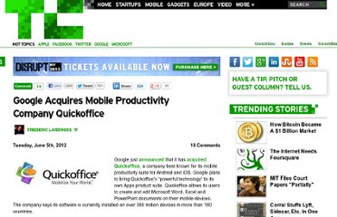 http://techcrunch.com/2012/06/05/google-acquires-mobile-productivity-company-quickoffice/