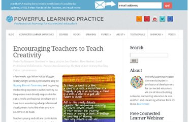 http://plpnetwork.com/2012/06/05/encouraging-teachers-teach-creativity/