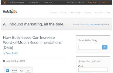 http://blog.hubspot.com/blog/tabid/6307/bid/33178/How-Businesses-Can-Increase-Word-of-Mouth-Recommendations-Data.aspx