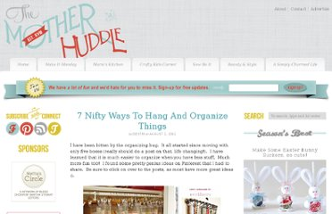 http://www.themotherhuddle.com/7-nifty-ways-to-hang-and-organize-things/