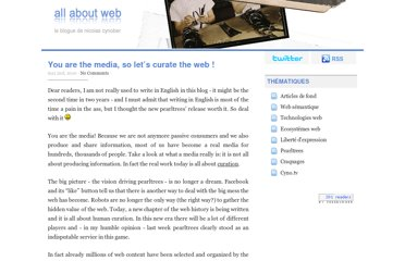 http://nicolas.cynober.fr/blog/622,you-are-the-media-so-lets-curate-the-web.html