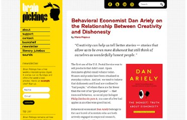 http://www.brainpickings.org/index.php/2012/06/05/dan-ariely-the-honest-truth-about-dishonesty/