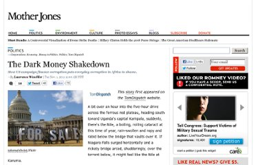 http://www.motherjones.com/politics/2011/11/us-political-campaign-finance-dark-money-corruption