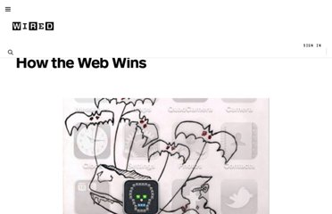 http://www.wired.com/business/2010/08/how-the-web-wins/