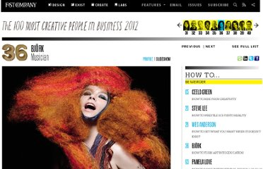 http://www.fastcompany.com/most-creative-people/2012/bj%C3%B6rk