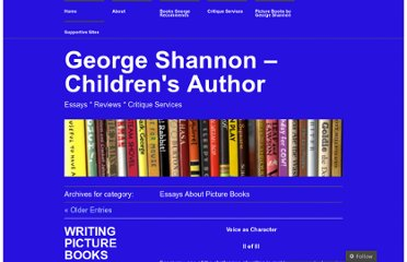 http://georgeshannon.wordpress.com/category/essays-about-picture-books/