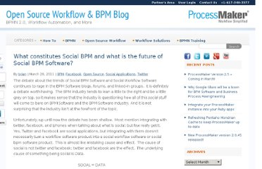 http://www.processmakerblog.com/bpm-2/what-constitutes-social-bpm-and-what-is-the-future-of-social-bpm-software/