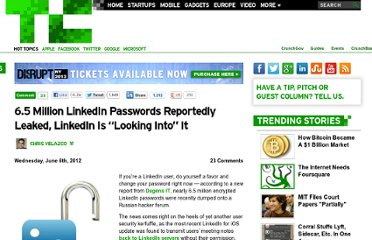 http://techcrunch.com/2012/06/06/6-5-million-linkedin-passwords-reportedly-leaked-linkedin-is-looking-into-it/