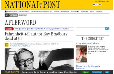 http://arts.nationalpost.com/2012/06/06/reports-ray-bradbury-dead-at-91/