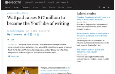 http://gigaom.com/2012/06/06/wattpad-raises-17-million-to-become-the-youtube-of-writing/