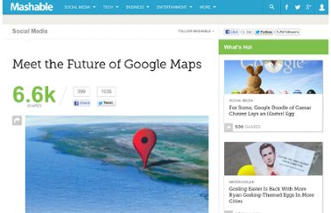 http://mashable.com/2012/06/06/meet-the-future-of-google-maps/
