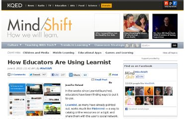 http://blogs.kqed.org/mindshift/2012/06/how-educators-are-using-learnist/
