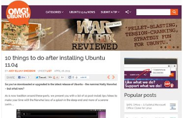 http://www.omgubuntu.co.uk/2011/04/10-things-to-do-after-installing-ubuntu-11-04
