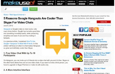 http://www.makeuseof.com/tag/5-reasons-google-hangouts-are-cooler-than-skype-for-video-chats/