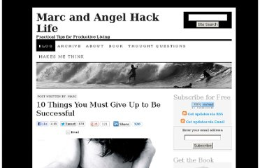 http://www.marcandangel.com/2012/06/04/10-things-you-must-give-up-to-be-successful/#more-459