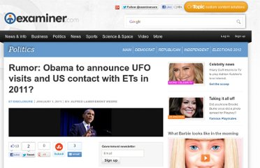 http://www.examiner.com/article/rumor-obama-to-announce-ufo-visits-and-us-contact-with-ets-2011