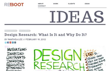 http://thereboot.org/blog/2012/02/19/design-research-what-is-it-and-why-do-it/