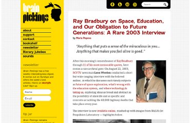 http://www.brainpickings.org/index.php/2012/06/07/ray-bradbury-2003-interview/