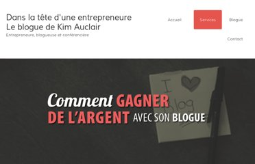http://kimauclair.ca/blog/comment-gagner-de-largent-avec-son-blogue/