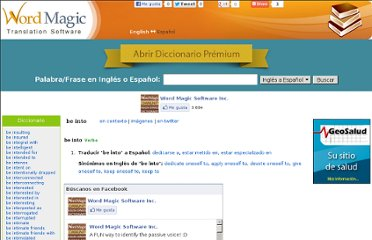 http://www.wordmagicsoft.com/diccionario/en-es/be%20into.php