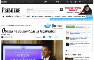 http://fluctuat.premiere.fr/Societe/News-Videos/Obama-ne-soutient-pas-la-legalisation-3222938