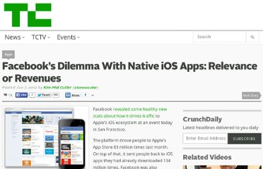 http://techcrunch.com/2012/06/07/facebooks-dilemma-with-native-ios-apps-relevance-or-revenues/