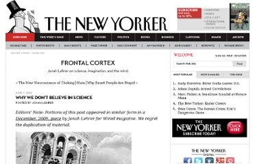 http://www.newyorker.com/online/blogs/frontal-cortex/2012/06/brain-experiments-why-we-dont-believe-science.html