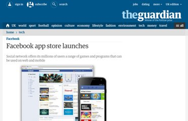 http://www.guardian.co.uk/technology/2012/jun/08/facebook-app-store-launches