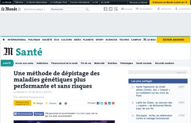 http://www.lemonde.fr/sante/article/2012/06/07/une-methode-de-depistage-des-maladies-genetiques-plus-performante_1714676_1651302.html