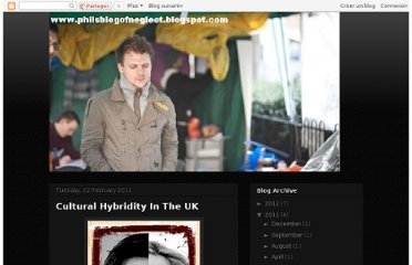 http://philsblogofneglect.blogspot.com/2011/02/cultural-hybridity-in-uk.html