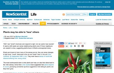 http://www.newscientist.com/article/mg21428683.300-plants-may-be-able-to-hear-others.html