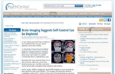 http://psychcentral.com/news/2012/06/08/brain-imaging-suggests-self-control-can-be-depleted/39897.html