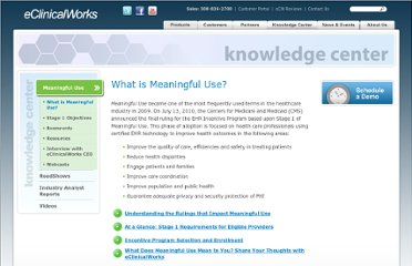 http://www.eclinicalworks.com/knowledge-center-meaningful-use-what-is-meaningful-use.htm