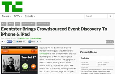 http://techcrunch.com/2012/06/08/eventster-brings-crowdsourced-event-discovery-to-iphone-ipad/