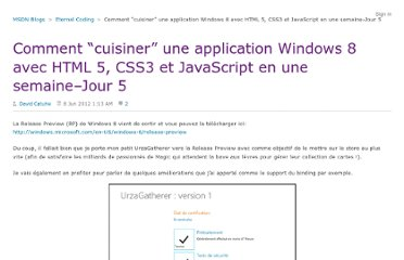 http://blogs.msdn.com/b/eternalcoding/archive/2012/06/08/comment-cuisiner-une-application-windows-8-avec-html-5-css3-et-javascript-en-une-semaine-jour-5.aspx
