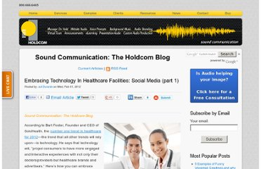 http://soundcommunication.holdcom.com/bid/81308/Embracing-Technology-In-Healthcare-Facilities-Social-Media-part-1