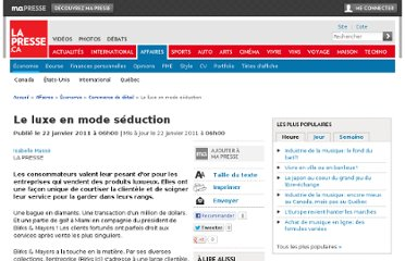 http://affaires.lapresse.ca/economie/commerce-de-detail/201101/21/01-4362612-le-luxe-en-mode-seduction.php