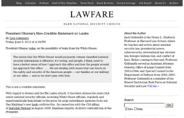 http://www.lawfareblog.com/2012/06/president-obamas-non-credible-statement-on-leaks/