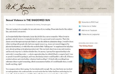 http://nkjemisin.com/2012/05/sexual-violence-in-the-shadowed-sun/