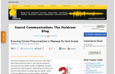 http://soundcommunication.holdcom.com/bid/77122/Ensuring-Correct-Pronunciations-in-Message-On-Hold-Scripts