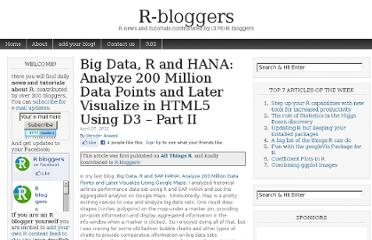 http://www.r-bloggers.com/big-data-r-and-hana-analyze-200-million-data-points-and-later-visualize-in-html5-using-d3-part-ii/