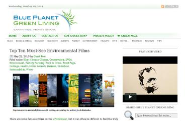 http://www.blueplanetgreenliving.com/2010/05/21/top-ten-must-see-films/