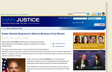 http://www.mainjustice.com/2012/06/08/holder-defends-departments-medical-marijuana-track-record/