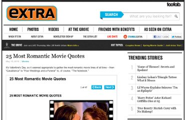 http://www.extratv.com/2010/05/15/25-most-romantic-movie-quotes/