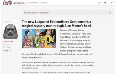 http://io9.com/5826236/the-new-league-of-extraordinary-gentlemen-is-a-magical-mystery-tour-through-alan-moores-head