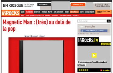 http://www.lesinrocks.com/musique/critique-album/magnetic-man-tres-au-dela-de-la-pop/