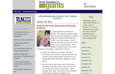 http://teacherleaders.typepad.com/shoulders_of_giants/2012/01/what-do-we-know-about-our-introverted-students.html
