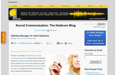 http://soundcommunication.holdcom.com/bid/81363/Defining-Message-On-Hold-Objectives